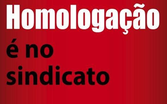 ATENÇÃO PROFESSORES: EXIJA HOMOLOGAÇÃO NO SINDICATO