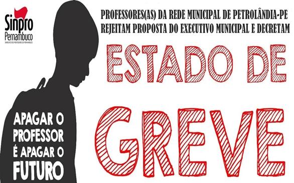 PROFESSORES(AS) EM PETROLÂNDIA EM ESTADO DE GREVE